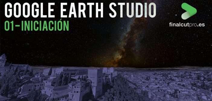 A FONDO: Google Earth Studio