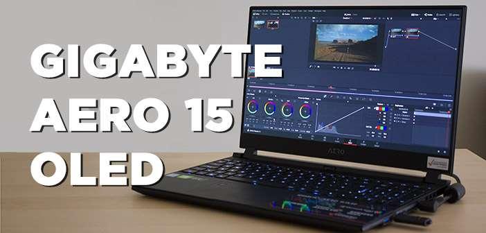 REVIEW: Gigabyte AERO 15 OLED con DaVinci Resolve