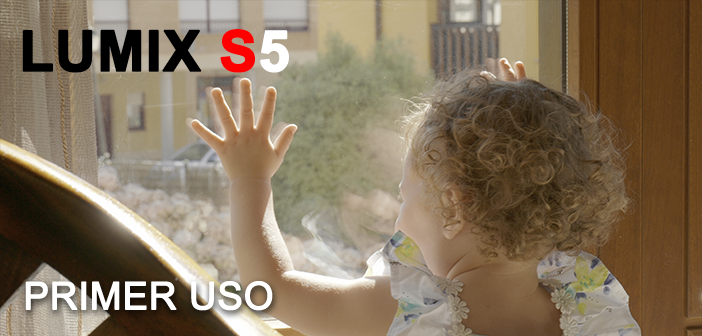 PRUEBA: Primer uso de la LUMIX S5