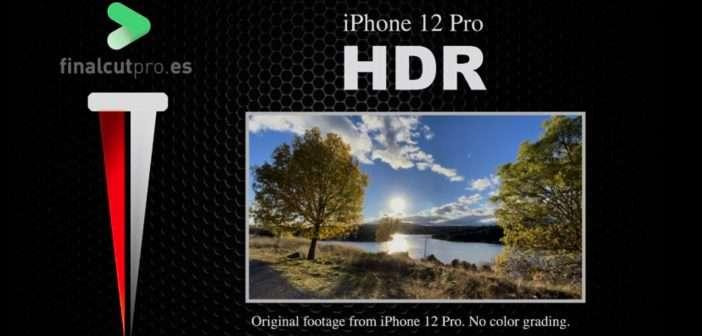 VÍDEO: HDR con el iPhone 12 Pro